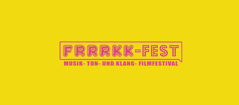 Frrrkk - Musikfilm-Festival